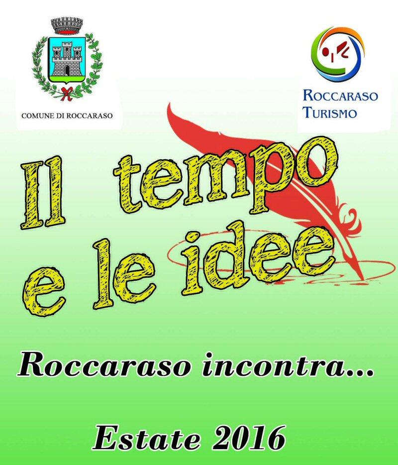 Il tempo e le idee - Roccaraso Incontra - Estate 2016